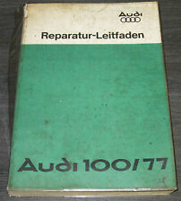 Werkstatthandbuch Audi 100 Typ 43 C2  Ausgabe August 1976 Reparaturanleitung!