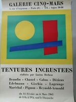 Affiche Galerie Cinq-Mars / Tentures incrustées Lucien Brehem / Paris 1963