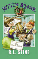 Rotten School (6) – The Heinie Prize, Stine, R. L., Very Good Book