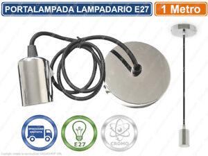 LAMPADARIO PORTALAMPADA CROMATO A SOSPENSIONE PER LAMPADINE E27 FILO 1 METRO