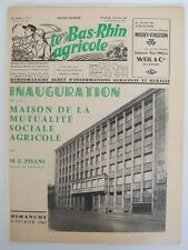 █ Revue LE BAS-RHIN AGRICOLE 1962 Inauguration Maison Mutualité Sociale Agricole