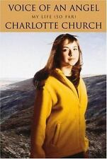 Voice of an Angel: My Life (So Far), Church, Charlotte, 0446527106, Book, Good