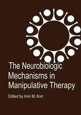 The Neurobiologic Mechanisms in Manipulative Therapy-ExLibrary