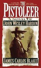 The Pistoleer by Blake, James Carlos