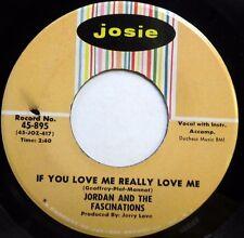 JORDAN & Fascinations JOSIE VG++ Doowop45 If you love me / I'm goin' home F1999