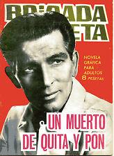 BRIGADA SECRETA nº120-UN MUERTO DE QUITA Y PON-DIBUJOS PIZARRO ed.TORAY 1965