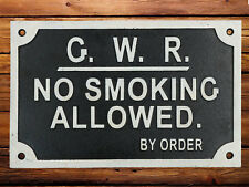 No Smoking Railway Sign GWR No Smoking Allowed By Order Cast Iron Plaque 29cm