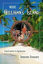 Inside Gilligan's Island : From Creation to Syndication