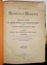 1885 COMUNI E MAESTRI MANUALE DI LEGISLAZIONE E DI GIURISPRUDENZA B. AMANTE