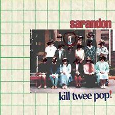 Sarandon - Kill Twee Pop! [CD]
