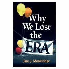 Why We Lost the ERA (Equal Rights Movement) Mansbridge, Jane J. Paperback