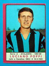 CALCIATORI PANINI 1967-68-Figurina-Sticker - POPPI - ATALANTA - Recuperata
