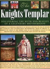 The Knights Templar - Discovering the Myth and Rea