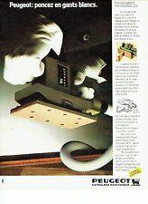 PUBLICITE ADVERTISING 027  1982  Peugeot outillage  ponceuse vibrante