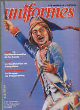 UNIFORMES N°98 CAPITULATION PAMPELUNE 1823/ FUSILIER GRENADIER DE LA GARDE 1807