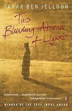 This Blinding Absence of Light by Tahar Ben Jelloun (Paperback, 2005)