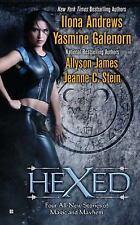 Hexed by Ilona Andrews; Yasmine Galenorn; Allyson James; Jeanne C. Stein