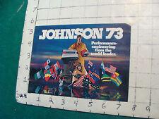 Vintage CLEAN Boat Brochure/ CATALOG: JOHNSON 73 mini; 8pgs