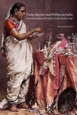 The New Cambridge History of India: Caste, Society and Politics in India from...