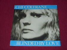 """Chi Coltrane:   Blinded By Love  Near Mint  Italian  7"""""""