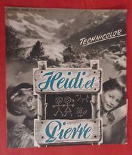 Dossier de presse HEIDI ET PIERRE Franz Schneider HEINRICH GRETLER *