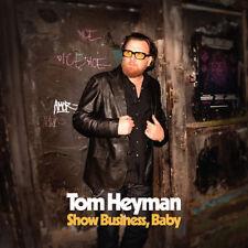 Tom Heyman - Show Business Baby [New CD]