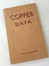 Copper Data C.D.A. Publication 1958 Book