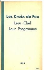 LES CROIX DE FEU LEUR CHEF LEUR PROGRAMME