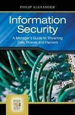 Information Security: A Manager's Guide to Thwarting Data Thieves and Hackers (P