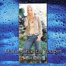 Toupin, Marie Chantal Maudit Bordel CD