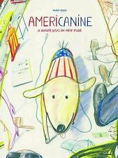 Americanine: A Haute Dog in New York-ExLibrary