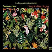 FLEETWOOD MAC - SONGBIRDS KEEP SINGING - 3x CD - THE LEGENDARY BROADCASTS - NEU