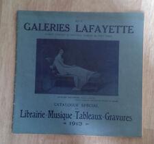 Aux Galeries Lafayette. Catalogue spécial de Librairie - Musique - Etc. 1913.