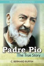 Padre Pio by C. Bernard Ruffin (1991, Paperback, Revised, Expanded)