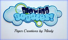 CRAFTECAFE MINDY BLOWING BUBBLES SUMMER premade paper piecing scrapbook Title