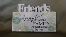 Wood Plaque Home Decoration- Friends  Themed.