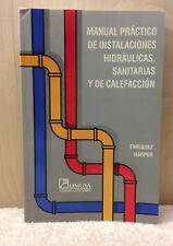 MANUAL PRACTICO DE INSTALACIONES HIDRAULICAS SANITARIAS, CALEFACCION