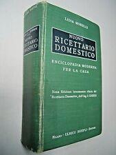 RARO MANUALE HOEPLI NUOVO RICETTARIO DOMESTICO MORELLI 1935 PRIMA EDIZIONE