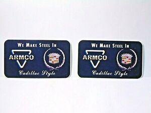 2 vintage ARMCO we make steel CADILLAC style ADVERTISING MEMORABILIA sign labels