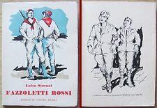 Sturani_FAZZOLETTI ROSSI_Ed. di Cultura Sociale, I ed. 1954_DOMENICO PURIFICATO*