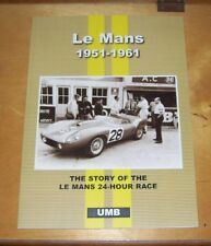 LE MANS 1951 - 1961 THE STORY OF THE LE MANS 24 HOUR RACE REPRINT BOOK UMB PRESS