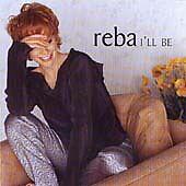 Reba McEntire - I'll Be (2000)
