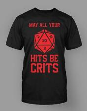 """May all your Hits Be Crits"" T-Shirt Dice Die Table Top Board Game Tee Tshirt"