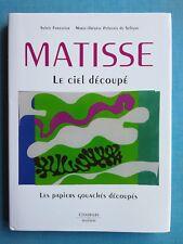 Matisse - Le ciel découpé - S Forestier - Citadelles & Mazenod 2012