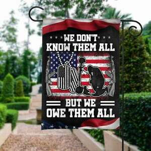 We Don't Know Them All But We Owe Them All Flag of the United States UHF968