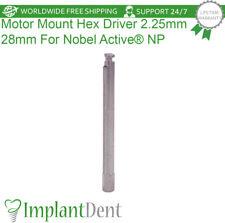 Motor Mount Hex Driver 28mm For Nobel Biocare Active Hex Np Dental Implant