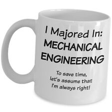 Mechanical Engineering Funny Coffee Mug Gift Cup For Engineer Graduate Student