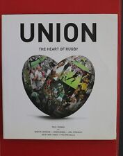 UNION - THE HEART OF RUGBY by Paul Thomas with Nick Farr-Jones (HC/DJ, 2011)