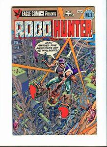 Robo-Hunter 2 . Eagle Comics 1984 - FN +