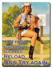 Reload-Try Again Pin-Up Metal Sign